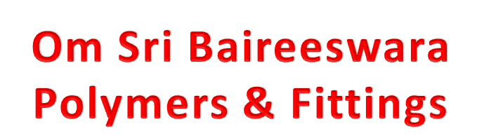 Om Sri Baireeswara Polymers & Fittings