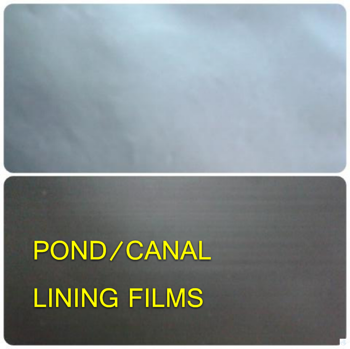 Pond or Canal Lining Films